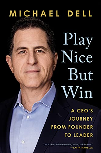 Play Nice But Win: A CEO\'s Journey from Founder to Leader