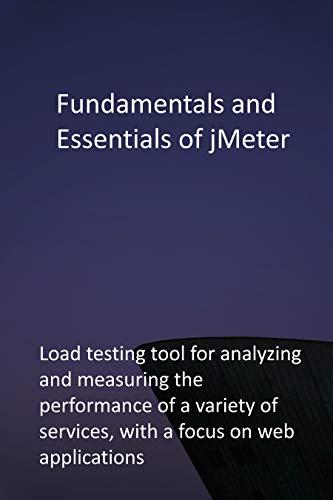 Fundamentals and Essentials of jMeter
