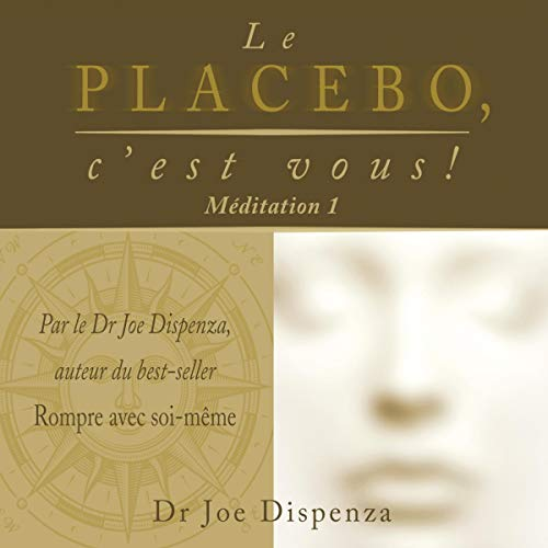 Le placebo, c'est vous ! Méditation 1 cover art