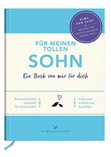 Für meinen tollen Sohn: Ein Buch von mir für dich