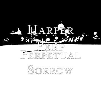 Perpetual Sorrow