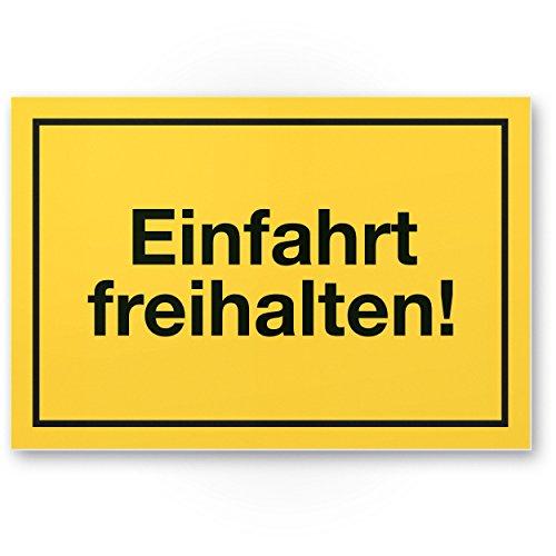 Einfahrt Freihalten Kunststoff Schild (gelb), Ein- / Ausfahrt Tag/Nacht freihalten - kostenpflichtig abgeschleppt, Hinweisschild Einfahrt - auch gegenüber, Parken verboten - Parkverbot, Halteverbot