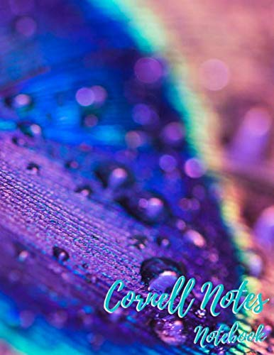 Cornell Notes Notebook: Drop of Water on a Peacock's Feather, System for Taking Note, Book for Professionals and Students, Best Method for Writing, 150 Lined Pages