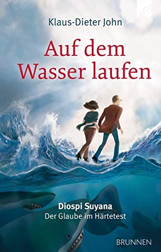 Auf dem Wasser laufen: Diospi Suyana - Der Glaube im Härtetest