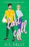 Last Call...