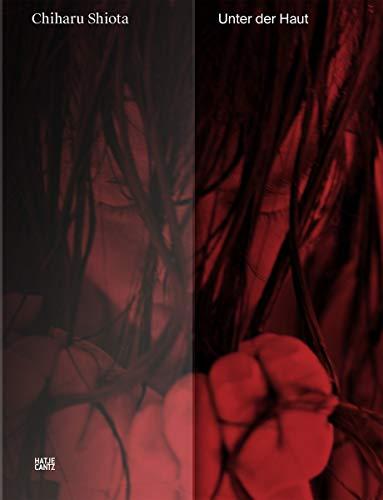 Chiharu Shiota: Unter der Haut