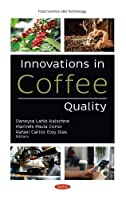 Innovations in Coffee Quality