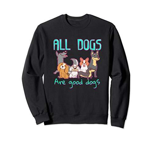 Rescue Dog Geschenk Hund Adoption Alle Hunde sind gute Hunde Sweatshirt