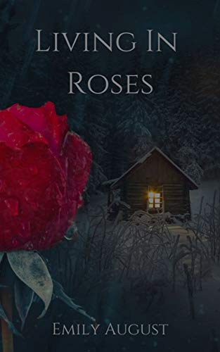 Living In Roses (Witch Season Trilogy Book 2)