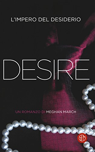 Desire. L'impero del desiderio