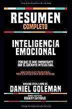 """Resumen Completo """"Inteligencia Emocional (Emotional Intelligence: Why It Can Matter More Than IQ)"""" - Basado En El Libro De Daniel Goleman, Resumen Escrito Por Bookify Editorial (Spanish Edition)"""