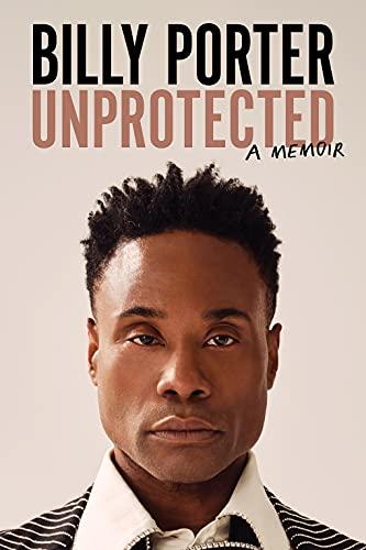 Unprotected: A Memoir