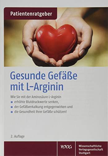 Gesunde Gefäße mit L-Arginin