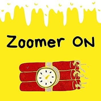Zoomer On