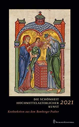 Beuroner Kunstkalender 2021: Die Schönheit hochmittelalterlicher Kunst