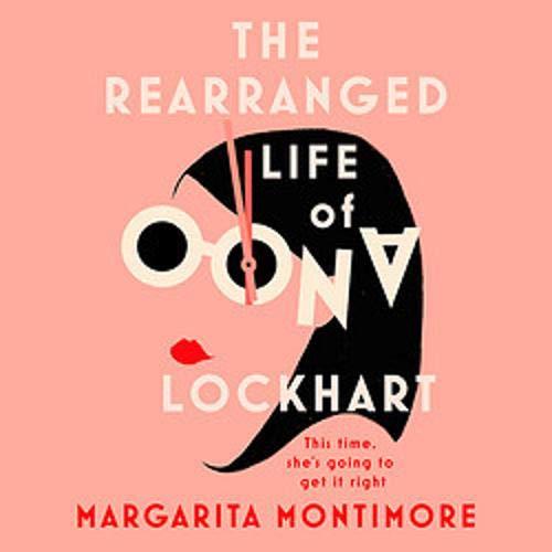 The Rearranged Life of Oona Lockhart cover art