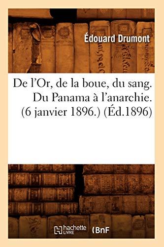 De l'Or, de la boue, du sang. Du Panama à l'anarchie.(6 janvier 1896.) (Éd.1896)