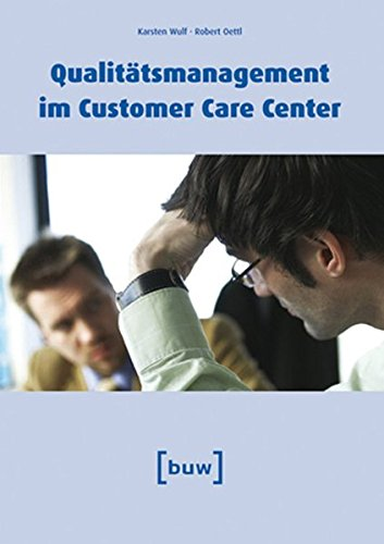 Qualitätsmanagement im Customer Care Center