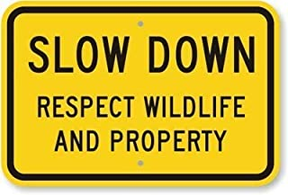 Kevin Porter Tin Sign New Metal Sign Funny Slow Down: Respect Wildlife and Property Engineer Grade Reflective 11.8