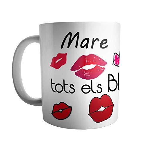 Taza Desayuno en Valenciano: Mare en Esta tassa no caben Tots ELS Besos Que et mereixes
