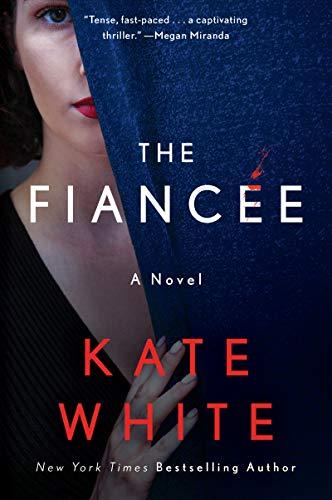 The Fiancée: A Novel
