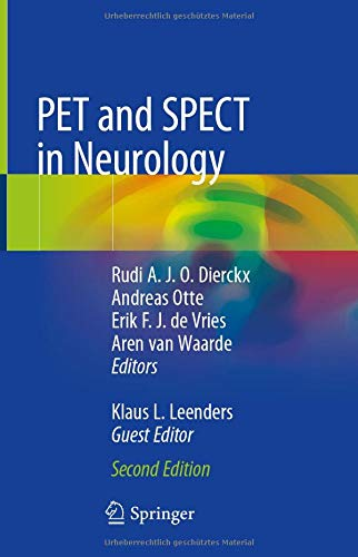 Compare Textbook Prices for PET and SPECT in Neurology 2nd ed. 2021 Edition ISBN 9783030531676 by Dierckx, Rudi A. J. O.,Otte, Andreas,de Vries, Erik F. J.,van Waarde, Aren,Leenders, Klaus L.