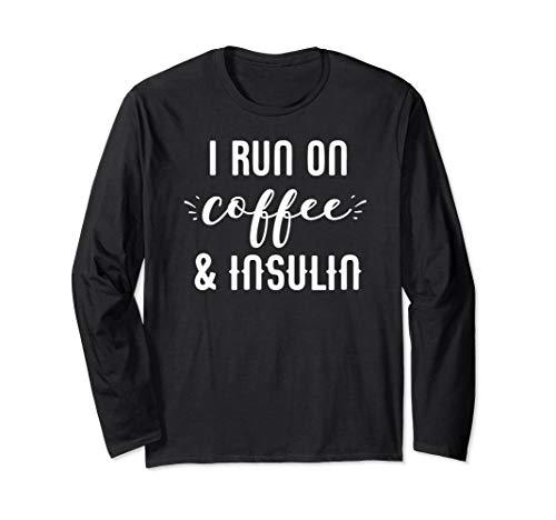 Ich laufe auf Kaffee & Insulin Diabetes Awareness Walk Langarmshirt