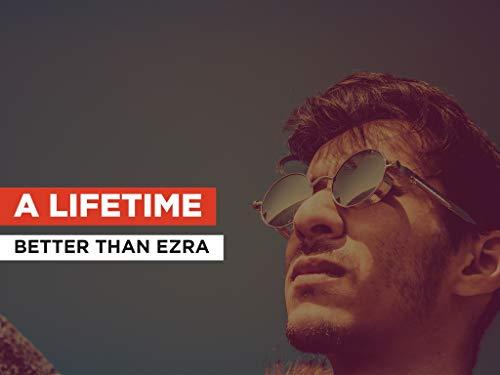 A Lifetime im Stil von Better Than Ezra