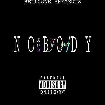 Nobody (feat. Amp B)
