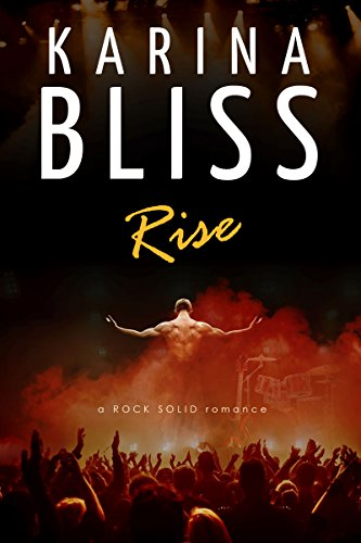 Rise: a ROCK SOLID romance (English Edition)