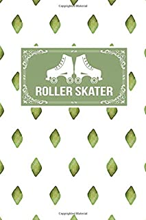 Roller Skater: Gift Lined Journal Notebook To Write In
