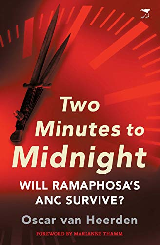 Two Minutes to Midnight - Will Ramaphosa's ANC Survive? (English Edition)