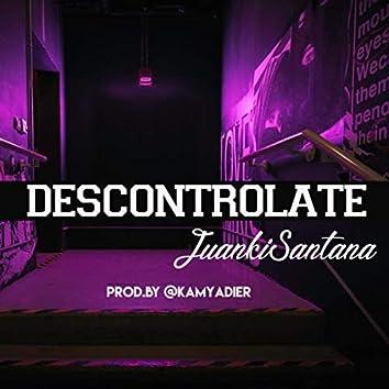 Descontrolate