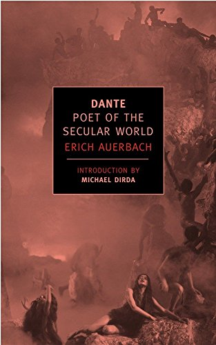 Dante: Poet of the Secular World (New York Review Books (Paperback))