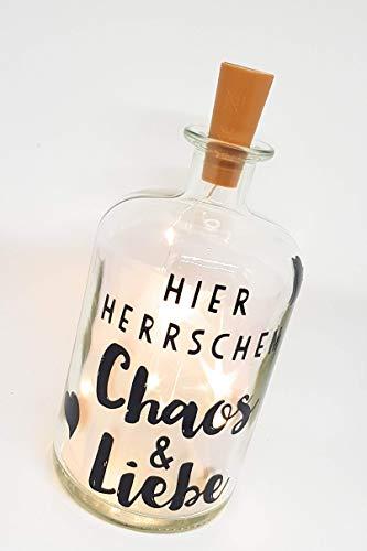 """Leuchtflasche, Flaschenlicht, Bottle light mit Spruch """"Hier herrschen Chaos und Liebe"""" und LED..."""
