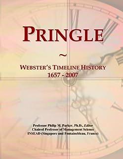 Pringle: Webster's Timeline History, 1657 - 2007