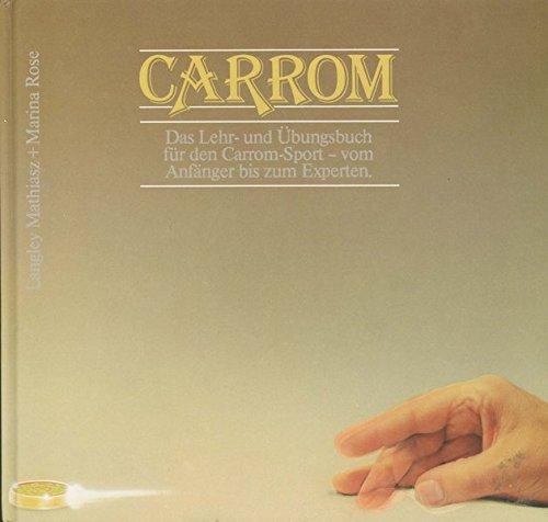 Carrom: Das Lehr- und Übungsbuch für den Carrom Sport, vom Anfänger bis zum Experten