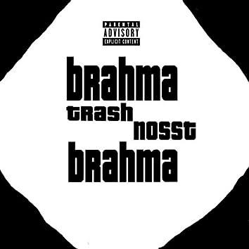 Brahma Trash