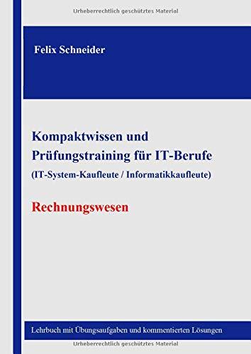 Kompaktwissen und Prüfungstraining für IT-Berufe (IT-System-Kaufleute / Informatikkaufleute) - Rec
