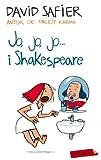 Jo, Jo, Jo… I Shakespeare (LABUTXACA)