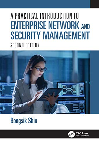 A Practical Introduction to Enterprise Network and Security Management, 2nd Edition Front Cover