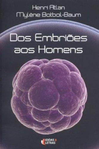 Dos Embriões aos Homens