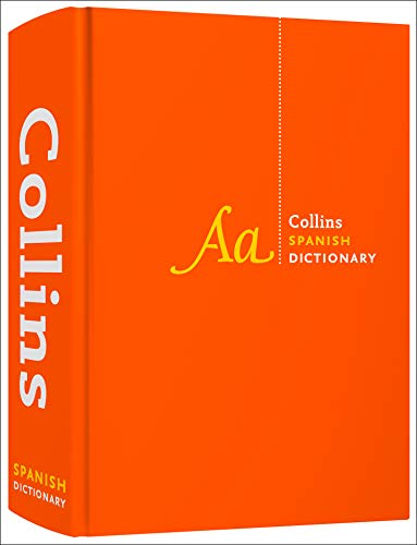 Collins Spanish Dictionary Complete and Unabridged: For Advanced Learners and Professionals (Collins Dictionaries)