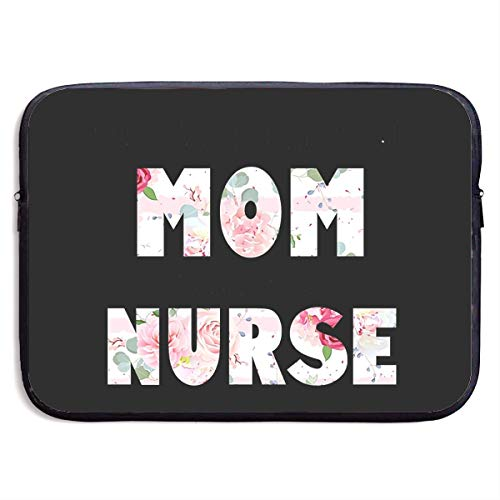 The Best Kind of Mom Raises A Nurse Laptop Sleeve 13-15Inch Notebook Computer Pocket Water Resistant Protective Bag