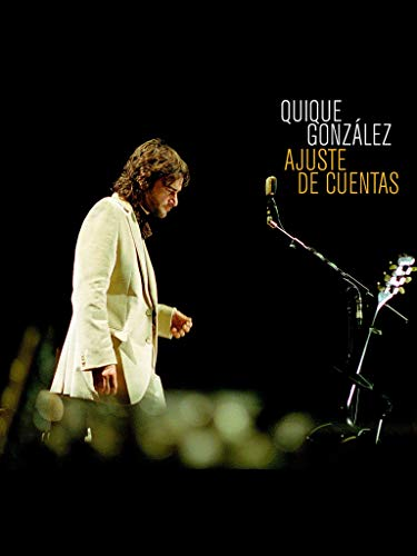 Quique Gonzalez - Ajuste de Cuentas