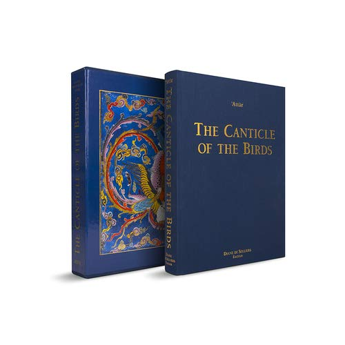 The Canticle of the Birds: Illustrated Through Persian and Eastern Islamic Art