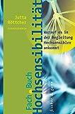 Fachbuch Hochsensibilität: Worauf es in der Begleitung Hochsensibler ankommt