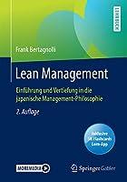 Lean Management: Einfuehrung und Vertiefung in die japanische Management-Philosophie
