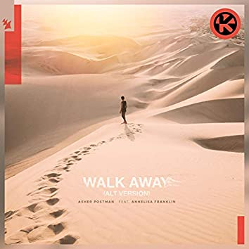 Walk Away (Alt Version)