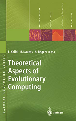 Theoretical Aspects of Evolutionary Computing (Natural Computing Series)